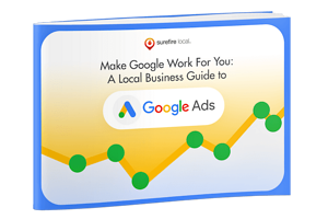 Surefire Local - A Local Business Guide to Google Ads
