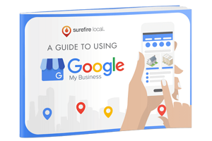 Surefire Local Guide to Using Google My Business Ebook