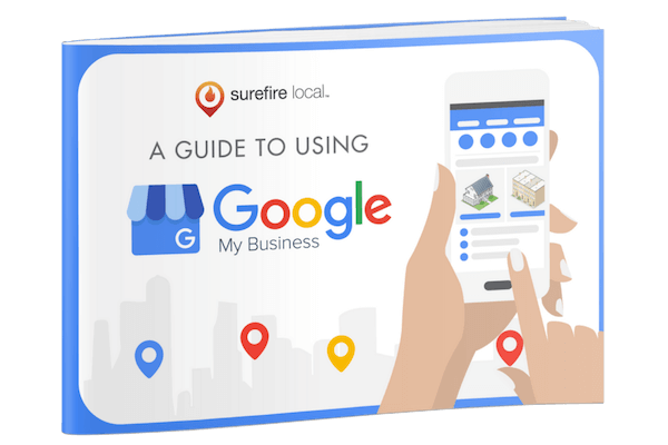 Surefire Local - Guide to Using Google My Business Ebook