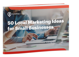 50 Local Marketing Ideas for Small Business Owners