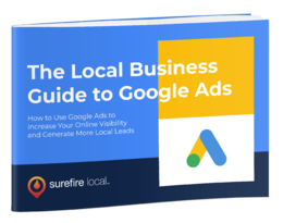 How to Use Google Ads to Increase Your Online Visibility and Generate More Local Leads