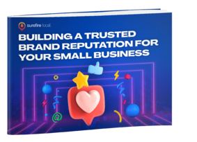 Surefire Local eBook cover - Building a Trusted Brand Reputation for Your Small Business