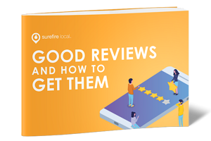 Surefire-Local-Good-Reviews-and-How-to-Get-Them