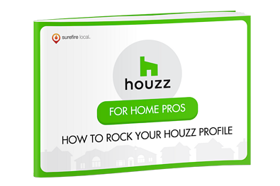 Surefire Local - How to Rock Your Houzz Profile