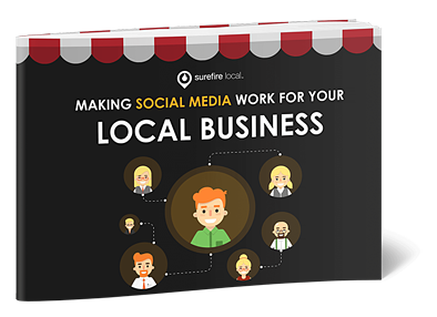Surefire Local - Making Social Media Work for Your Local Business
